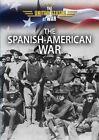 The Spanish-American War by Paula Johanson (Hardback, 2016)
