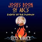 Josh's Book of Abc's Events at The Powwow by Terri Asbury 9781606723784