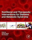 Nutritional and Therapeutic Interventions for Diabetes and Metabolic Syndrome von Nair (EDT) Bagchi Debasis (EDT)/ Sreejayan (2012, Gebundene Ausgabe)