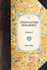 Godley's Letters from America: (Volume 2) by John Godley (Paperback / softback, 2001)