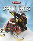 Off-Road Vehicles by Penny Worms (Hardback, 2010)