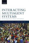 Interacting Multiagent Systems: Kinetic Equations and Monte Carlo Methods by Lorenzo Pareschi, Giuseppe Toscani (Hardback, 2013)