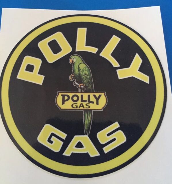 """POLLY-1 15/"""" POLLY GASOLINE DECAL GAS AND OIL FOR GAS PUMP SIGN STICKER"""