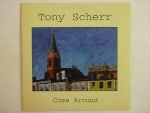 TONY-SCHERR-COME-AROUND-CD-Album-Promo