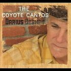 The Coyote Cantos by Darius Degher (CD, Jul-2012, CD Baby (distributor))