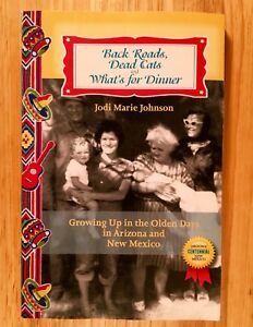 BACK-ROADS-DEAD-CATS-and-WHAT-039-S-FOR-DINNER-by-Jodi-Marie-Johnson-SIGNED