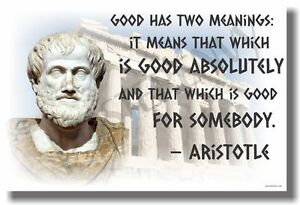 Good Has Two Meanings - Aristotle - NEW Famous Greek ...