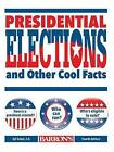 Presidential Elections and Other Cool Facts by Syl Sobel (Board book, 2016)