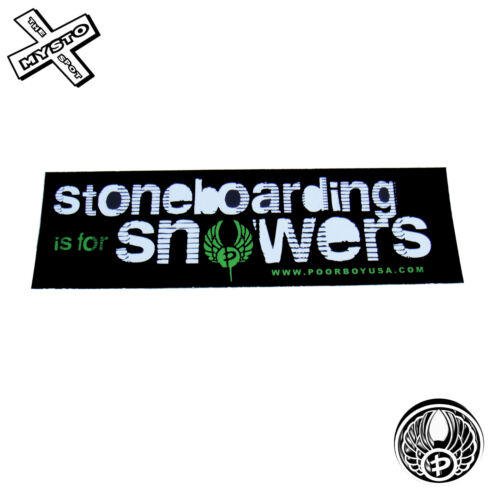 Poorboy 39 Stoneboarding Is For Snowers Per Sticker Snowboard Snow