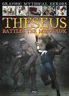 Theseus Battles the Minotaur by Gary Jeffrey (Hardback, 2012)