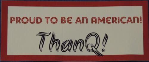 Patriot Bumper Sticker Q Qanon ThanQ Proud to Be An American