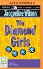The Diamond Girls by Jacqueline Wilson (CD-Audio, 2015)