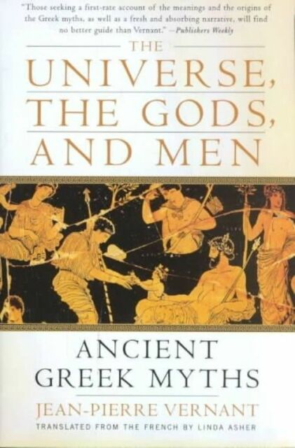 (Very Good)-Universe the Gods and Men Tpb (Paperback)-Vernant, Jean-Pierre-00609