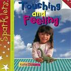 Touching and Feeling by Katie Dicker (Paperback, 2013)