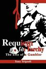 Requiem for Torchy: The Life of a Gambler by Dean and Professor School of Social Work Tony Tripodi, Professor Tony Tripodi (Paperback / softback, 2003)