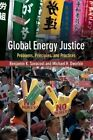 Global Energy Justice: Problems, Principles, and Practices by Michael H. Dworkin, Assoc Prof. Benjamin K. Sovacool (Paperback, 2014)