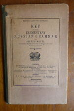 KEY TO THE ELEMENTARY RUSSIAN GRAMMAR by PIETRO MOTTI 1901
