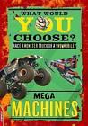 Mega Machines by Helen Greathead (Hardback, 2015)