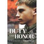 Duty and Honor a World War II Novel by Daniel Reed 0595396836 iUniverse Indigo