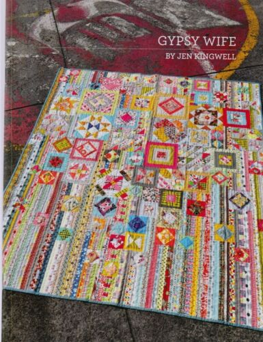 Gypsy Wife Jen Kingwell fabulous colourful pieced quilt PATTERN