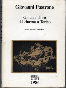 STRENNA-UTET-1986-GIOVANNI-PASTRONE-GLI-ANNI-D-039-ORO-DEL-CINEMA-A-TORINO