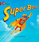 Super Ben: Band 02b/Red B by Steve Smallman (Paperback, 2012)