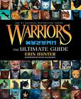 Warriors: the Ultimate Guide by Erin Hunter (Hardback, 2013)