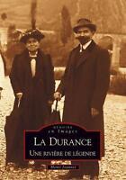 La Durance Joannet Henri Neuf Livre