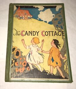 Candy-Cottage-May-Furlong-Elsa-Goldy-Young-Whitman-1933-Rare-Children-039-s-Book