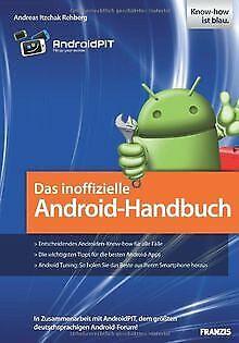 Das inoffizielle Android-Handbuch: In Zusammenarbeit mit... | Buch | Zustand gut - Andreas Itzchak Rehberg