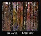 Floating World [Digipak] by Jeff Sampson (CD, 2012, CD Baby (distributor))