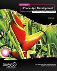 Foundation iPhone App Development: Build an iPhone App in 5 Days with IOS SDK by Nick Kuh (Paperback, 2012)