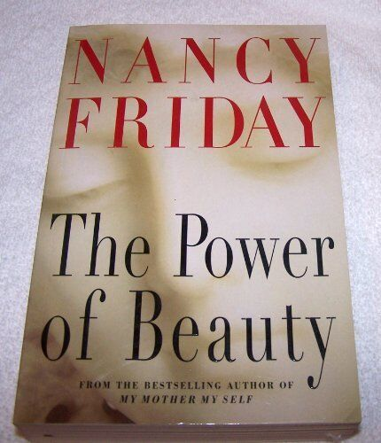 The Power of Beauty,Nancy Friday