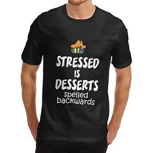 Stressed Spelled Backwards is Desserts Funny Women's Novelty