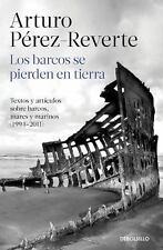 Los barcos se pierden en tierra (Spanish Edition)-ExLibrary