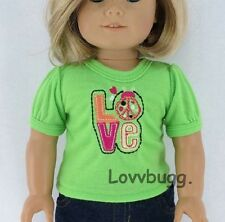 """Love T Shirt Green Clothes for 18"""" American Girl Doll Widest Selection Online"""