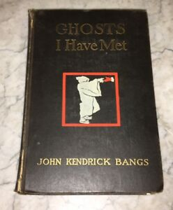 Ghosts-I-Have-Met-and-Some-Others-John-Kendrick-Bangs-1898-Occult-Supernatural