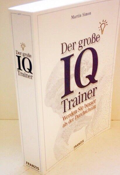 Der große IQ-Trainer von Martin Simon (2008, Taschenbuch)