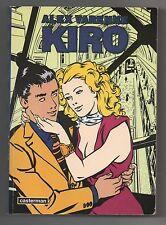 Alex VARENNE. Kiro. Casterman 1995. Un volume 15 x 21 cm, 288 pages.