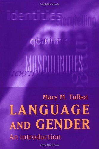 Language and Gender: An Introduction,Mary Talbot
