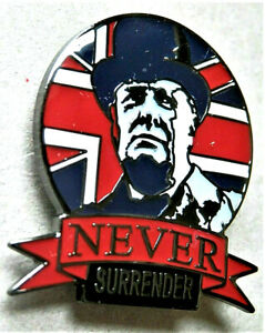 W.W.2. NEVER SURRENDER WINSTON CHURCHILL BRITISH ENAMEL PIN BADGE UNION JACK