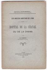 DRIVON Jules - HOPITAL DE LA CHANAL OU DE LA CHANA - 1908