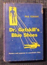 1952 DR. GATSKILL'S BLUE SHOES by Paul Conant AA Wyn  HC/DJ VG/GD+