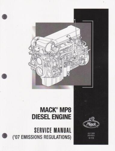 Mack MP8 Diesel Engine Service Manual /'07 Emissions Regulations 5113