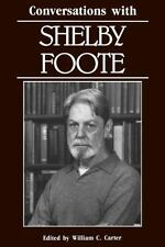 Conversations with Shelby Foote (Trade  Paperback)