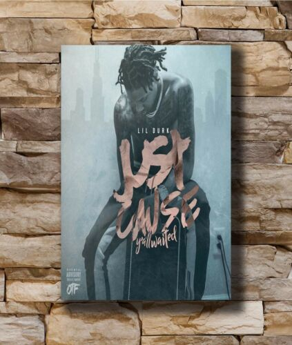 Art Poster New Lil Durk Just Cause Y/'all Waited New Album 20x30 24x36In N943