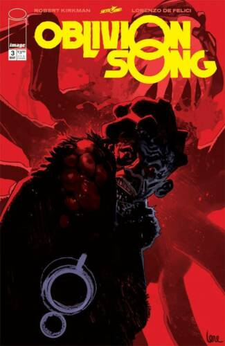 Oblivion Song #3 Image Comics Robert Kirkman 1st Print 2018 unread NM
