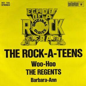 7-034-ROCK-A-TEENS-Woo-Hoo-THE-REGENTS-Barbara-Ann-BELLAPHON-Rockabilly-Doo-Wop