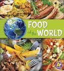 Food of the World by Nancy Loewen, Paula Skelley (Paperback, 2015)