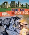 The History Detective Investigates: Stone Age to Iron Age by Clare Hibbert (Paperback, 2016)